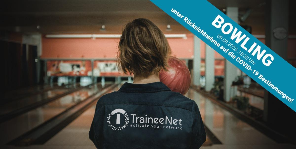 TraineeNet – Bowlingabend, 09.09.2020